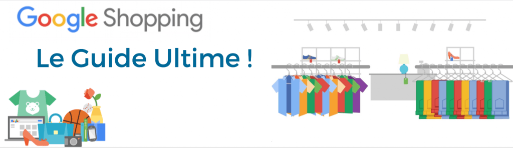 Guide Ultime Google Adwords Shopping